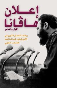 Fidel Castro - Les première et deuxième déclarations de La Havane - Manifestes de la lutte révolutionnaire dans les Amériques adoptés par le peuple de Cuba.