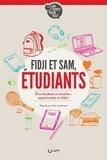 Fidji Path-Laplagne et Samuel Path-Laplagne - Fidji et Sam, étudiants - Etre étudiant et chrétien : opportunités et défis !.