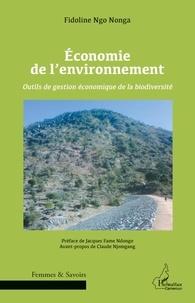 Fidoline Ngo Nonga - Economie de l'environnement - Outils de gestion économique de la biodiversité.