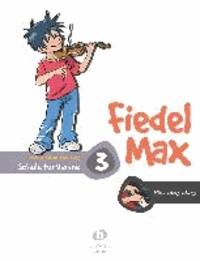 Fiedel Max - Klavierbegleitung zur Schule 3 - Schule für Violine.