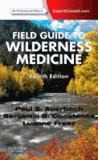 Field Guide to Wilderness Medicine - Expert Consult.
