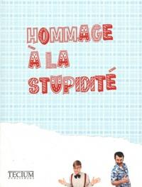 Fien Meynendonckx - Hommage à la stupidité.