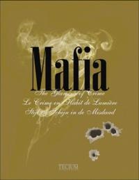 Fien Meynendonckx - Mafia - Le Crime en Habit de Lumière. Edition Anglais-Français-Néerlandais.