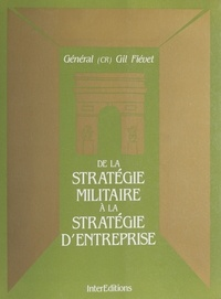 Fievet - De la stratégie militaire à la stratégie d'entreprise.
