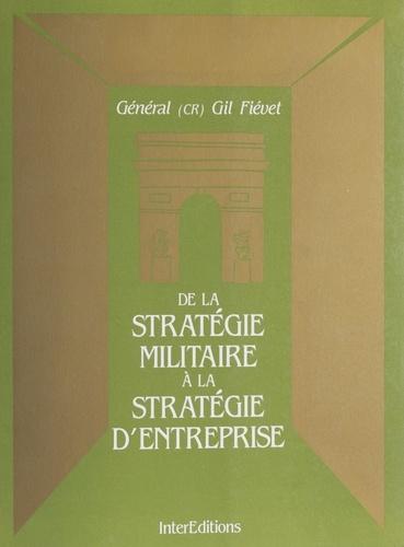 De la stratégie militaire à la stratégie d'entreprise