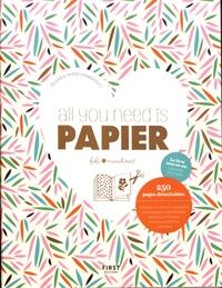 Fifi Mandirac - All you need is papier.