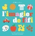 Fifi Mandirac - L'imagier de Fifi.