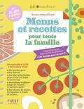 Fifi Mandirac et Héloïse Martel - Menus et recettes pour toute la famille.