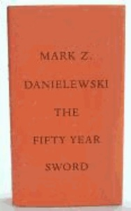 Fifty Year Sword.