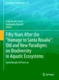 """Luigi Naselli-Flores - Fifty Years After the """"Homage to Santa Rosalia"""": Old and New Paradigms on Biodiversity in Aquatic Ecosystems - Santa Rosalia 50 Years on."""