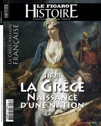 Figaro histoire Le - 1821, La Grèce, Naissance d'une nation.