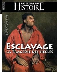 Figaro histoire Le - L'esclavage en vérité.