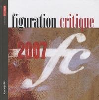 Figuration Critique - Figuration critique 2007.
