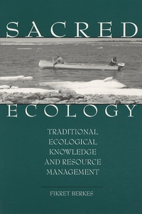 Deedr.fr Sacred Ecology : Traditional Ecological Knowledge and Resource Management Image