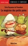 Fil et Julie et Nicole Testa - Royaume de Pomodoro  : Le magicien des petits pains.