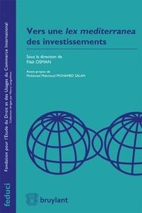 Checkpointfrance.fr Vers une Lex mediterranea des investissements Image