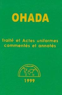 Filiga-Michel Sawadogo et  Collectif - OHADA - Traité et Actes uniformes commentés et annotés.