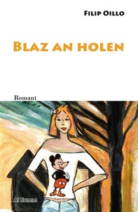 Filip Oillo - Blaz an holen.