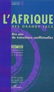 Filip Reyntjens et Stefaan Marysse - L'Afrique des Grands Lacs - Dix ans de transitions conflictuelles, Annuaire.