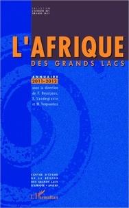 Filip Reyntjens et Stef Vandeginste - L'Afrique des grands lacs - Annuaire 2011-2012.