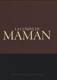 Filip Verheyden et Eddie Niesten - La cuisine de maman - Le patrimoine culinaire de belgique.