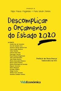 Filipa Matias Magalhães et Maria Leitão Pereira - Descomplicar o Orçamento do Estado 2020.