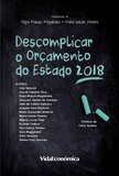 Filipa Matias Magalhães, Maria Leitão - Descomplicar o Orçamento do Estado 2018.