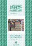 Filipa Medeiros - A Historiografia Medieval Portuguesa na viragem do Milénio - Análise Bibliométrica (2000-2010).