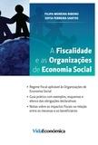 Filipa Moreira Ribeiro et Sofia Ferreira Santos - A Fiscalidade e as Organizações de Economia Social.
