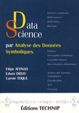 Filipe Afonso et Edwin Diday - Data science par analyse des données symboliques - Une nouvelle façon d'analyser les données classiques, complexes et massives à partir des classes.