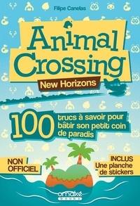 Filipe Canelas - Animal Crossing, New Horizons - 100 trucs à savoir pour bâtir son petit coin de paradis.