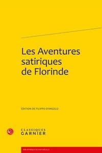 Filippo D'Angelo - Les Aventures satiriques de Florinde.