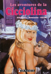 Filipucci et  Romanini - Les aventures de la Cicciolina.