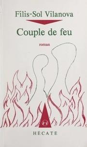 Filis-Sol Vilanova - Couple de feu.