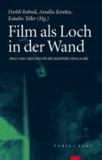 Film als Loch in der Wand - Kino und Geschichte bei Siegfried Kracauer.