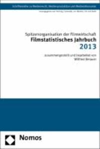 Filmstatistisches Jahrbuch 2013.