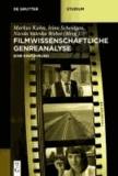 Filmwissenschaftliche Genreanalyse - Eine Einführung.