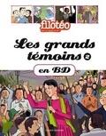 Filotéo et Anne Bideault - Les grands témoins en BD - Tome 2.