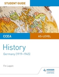 Fin Lappin - CCEA AS-level History Student Guide: Germany (1919-1945).