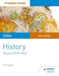 Fin Lappin - CCEA AS-level History Student Guide: Russia (1914-1941).
