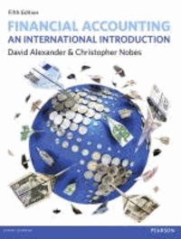Financial Accounting - An International Introduction.