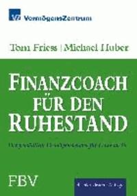 Finanzcoach für den Ruhestand - Der persönliche Vermögensberater für Leute ab 50.