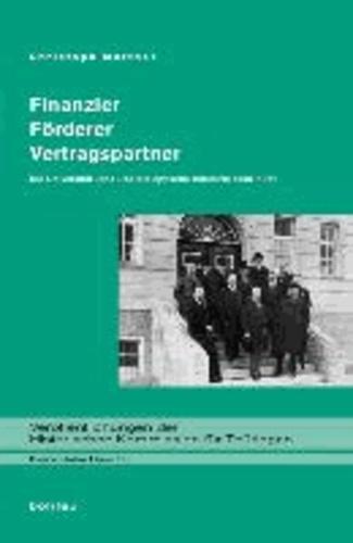 Finanzier - Förderer - Vertragspartner - Die Universität Jena und die optische Industrie 1886-1971.