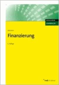 Finanzierung - Darstellung, Kontrollfragen, Aufgaben und Lösungen..