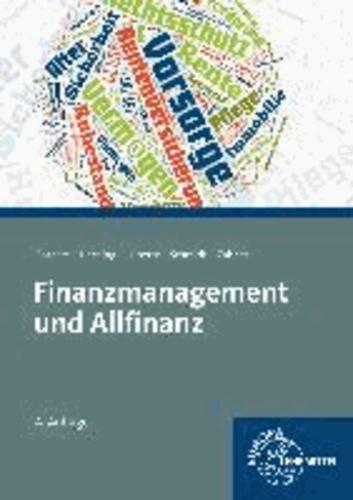 Finanzmanagement und Allfinanzangebote.