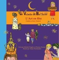 Fingher soulam & - Le Voyage de Betsalel - L'Art en fête - (tome 4) Chabbat et Roch 'Hodech.