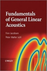 Fundamentals of General Linear Acoustics - Finn Jacobsen   Showmesound.org
