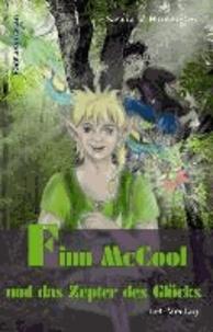 Finn McCool und das Zepter des Glücks - Fantasyroman.