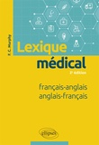 Finola Murphy - Lexique médical français-anglais / anglais-français.