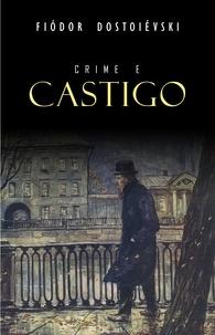 Fiodor Dostoïevski - Crime e Castigo.